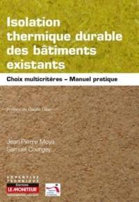Isolation thermique durable des bâtiments existants: Manuel pratique - Choix multicritères et adaptation aux parois et typologies constructives