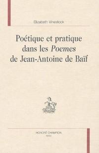 Poétique et pratique dans les Poemes de Jean-Antoine de Baïf