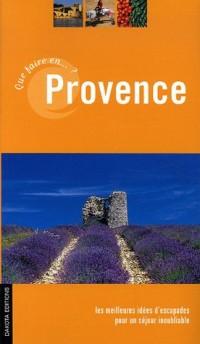Que faire en Provence ?
