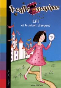 LILI ET LE MIROIR D'ARGENT - N5