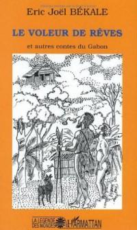 La valeur des rêves et autres contes du Gabon