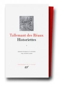 Tallemant des Réaux : Historiettes, tome 1
