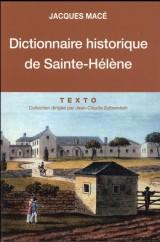 Dictionnaire historique de Sainte-Hélène [Poche]