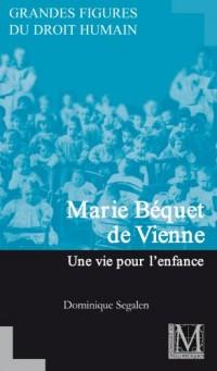 Marie Béquet de Vienne - Une vie pour l'enfance