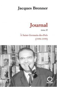 Journal, Tome 2 : A Saint-Germain-des-Prés (1950-1959)
