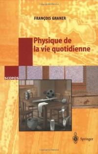 Physique De La Vie Quotidienne