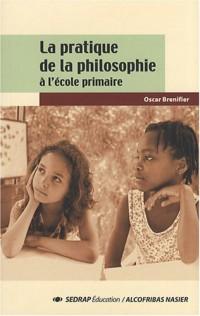 La pratique de la philosophie à l'école primaire