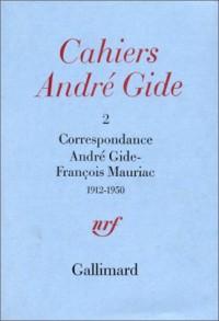 Correspondance André Gide - François Mauriac, 1912-1950