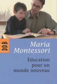 Une éducation pour un monde nouveau