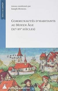 Communautés d'habitants au Moyen Âge: XIe - XVe siècles