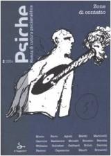 Psiche. Rivista di cultura psicoanalitica (2004) vol. 2 - Zone di contatto