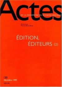 Actes de la recherche, numéro 130. Edition, éditeurs