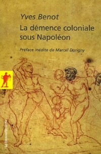 La démence coloniale sous Napoléon