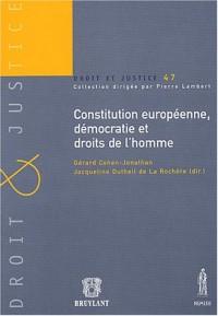 Constitution européenne, démocratie et droits de l'homme