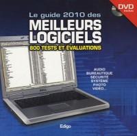 Le guide 2010 des meilleurs logiciels : 800 tests et évaluations (1DVD)