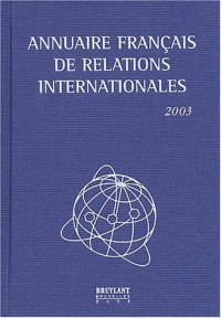 Annuaire français de relations internationales : Volume 4