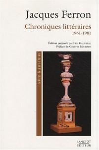 Chroniques littéraires 1961-1981