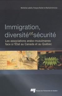 Immigration, diversité et sécurité : Les associations arabo-musulmanes face à l'Etat au Canada et au Québec
