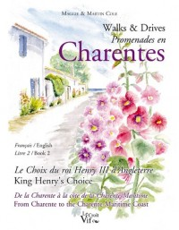 Walks and Drives Promenades en Charentes Tome 2
