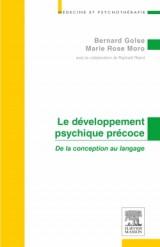 Le développement psychique précoce: De la conception au langage