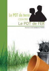 Le pot de terre contre le pot de fer