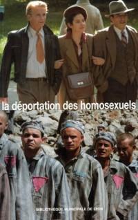 La déportation des homosexuels : Actes des quatrièmes assises internationales de la mémoire gay et lesbienne, Bibliothèque municipale de Lyon, 24-26 mars 2005