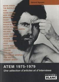 ATEM 1975-1979 Une sélection d'articles et interviews