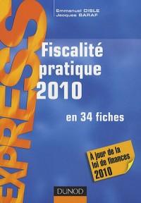 Fiscalité pratique 2010 - 14e édition: en 34 fiches