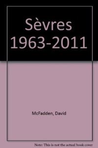 Sèvres 1963-2011