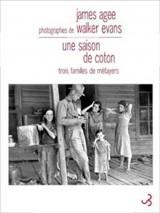 Une Saison de Coton. Trois Familles de Metayers