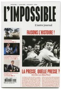 L'impossible, N° 4 : Faisons l'histoire