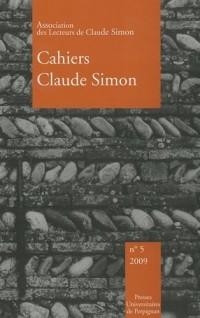 Cahiers Claude Simon, N° 5/2009 :