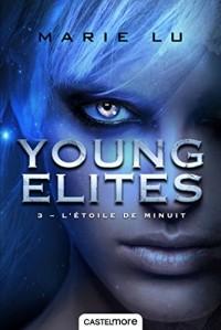 Young Elites, T3 : L'étoile de minuit
