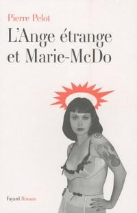 L'Ange étrange et Marie-McDo
