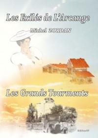 Les Grands Tourments - Volet 4 - les Exiles de l'Arcange