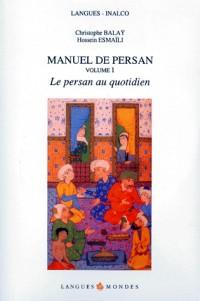 Manuel de Persan, volume 1, (4 CD)