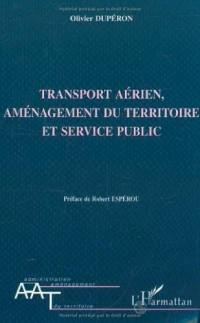 Transport aerien aménagement du territoire et service public