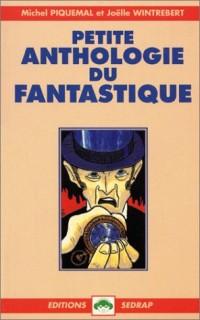 Petite anthologie du fantastique