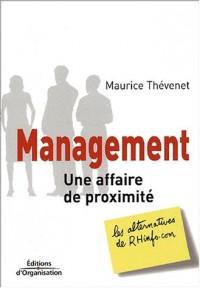 Management : Une affaire de proximité