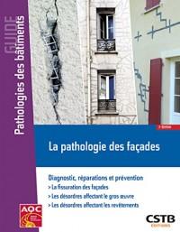 La pathologie des façades: Diagnostic, réparations et prévention