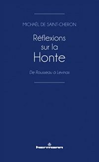 Réflexions sur la Honte: De Rousseau à Lévinas