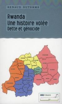 Rwanda : une histoire volée