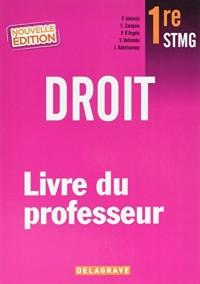 Droit 1re STMG : Livre du professeur
