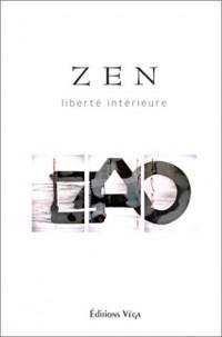 Zen : Liberté intérieure