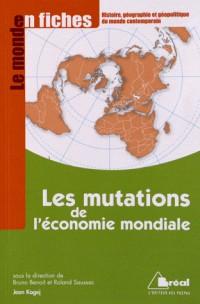 Mutations de l'Eco. Mondiale (Fiches)