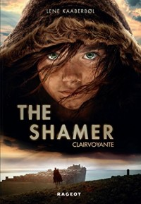 The Shamer (Clairvoyante)