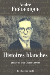 Histoires blanches