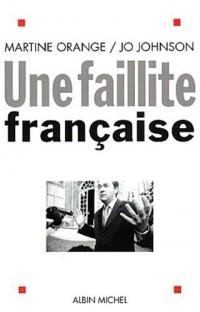 Une faillite française
