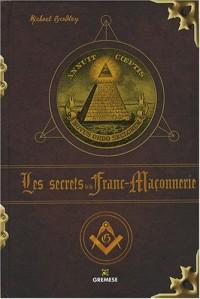 Les secrets de la Franc-Maçonnerie