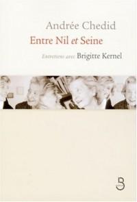 Entre Nil et Seine : Entretiens avec Brigitte Kernel